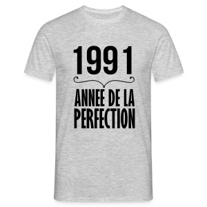 1991 année de la perfection - T-shirt Homme