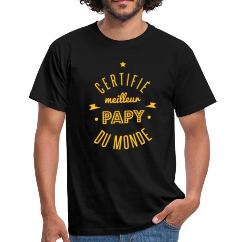 certifié meilleur papy Tee shirts - T-shirt Homme