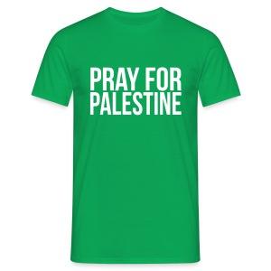 Pray For Palestine T-Shirt - T-shirt Homme