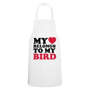 My ♥ Belongs to My Bird - Cooking Apron