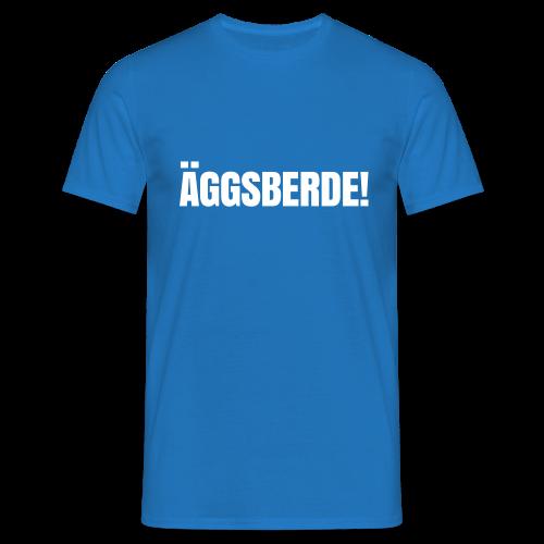 Äggsberde-Weldniwoo - Männer T-Shirt