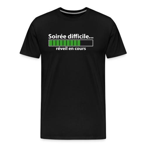 réveil encours soirée difficile - T-shirt Premium Homme