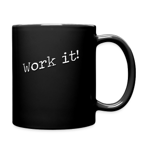 Work it! - Mug - Mok uni