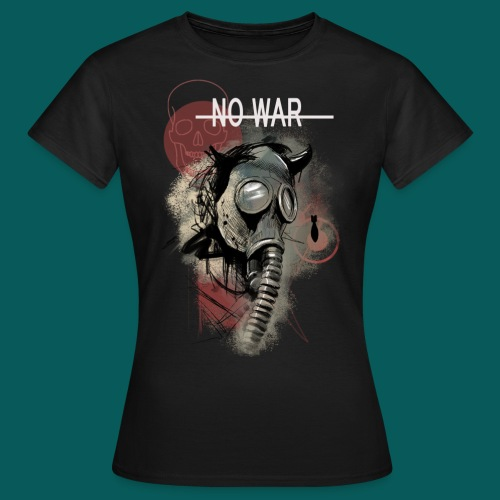 No War - Frauen T-Shirt
