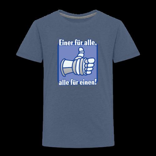 Kinder Premium T-Shirt Einer für alle... - Kinder Premium T-Shirt