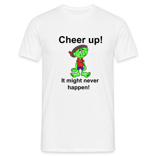 Cheer up! Mens T-Shirt - Men's T-Shirt