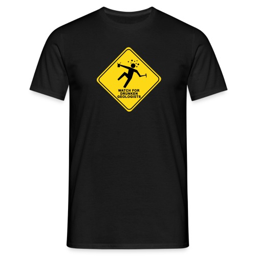 Watch for drunken geologists - T-shirt Homme