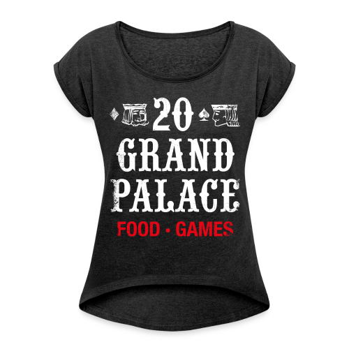 20 Grand Palace - Women's T-shirt with rolled up sleeves
