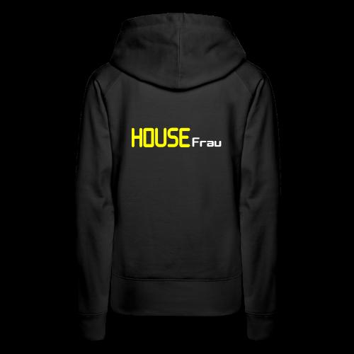 hOUSEWFRAU Pullover & Hoodies - Frauen Premium Hoodie