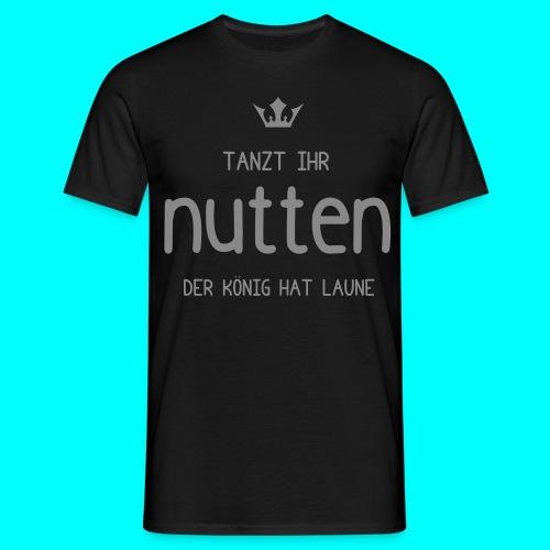 Männer T-Shirt ,,Nutten'' - Männer T-Shirt