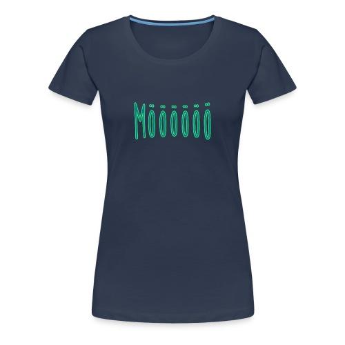 Möööö shirt Women - Frauen Premium T-Shirt