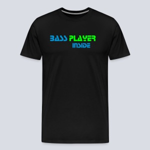 Bass player inside Men's Premium T-Shirt - Men's Premium T-Shirt