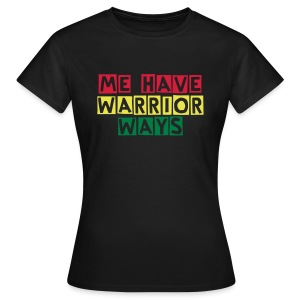 Warrior Ways Mens T-Shirt  - Women's T-Shirt