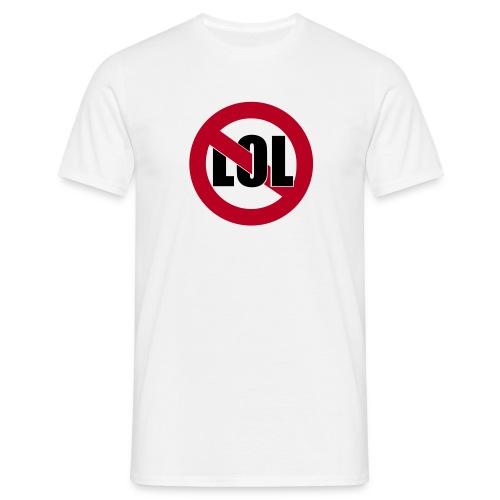 Anti-LOL Shirt - Play-Life hinten - Männer T-Shirt