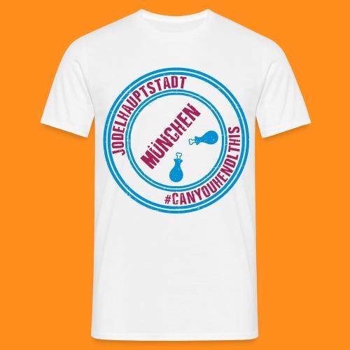 Jodel München #canyouhendlthis Männer-Shirt - Männer T-Shirt