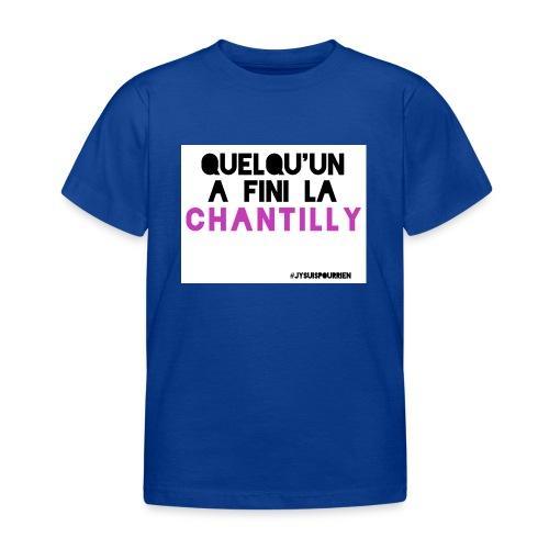 Tshirt enfant Quelqu'un a fini la chantilly - T-shirt Enfant