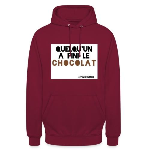 Sweat unisexe Quelqu'un a fini le chocolat - Sweat-shirt à capuche unisexe