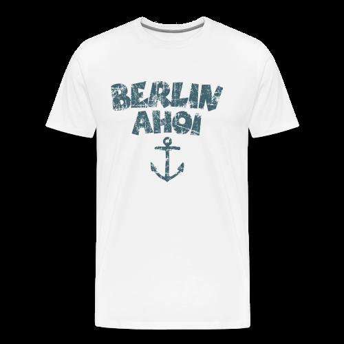 Berlin Ahoi Vintage Blau S-5XL T-Shirt - Männer Premium T-Shirt