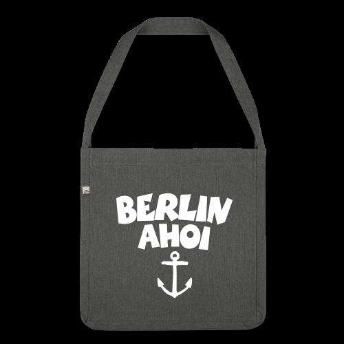Berlin Ahoi Recycling Tasche - Schultertasche aus Recycling-Material