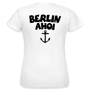 Berlin Ahoi T-Shirt - Frauen T-Shirt