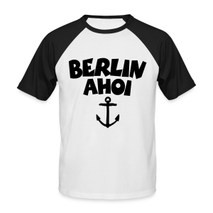 Berlin Ahoi Baseball T-Shirt - Männer Baseball-T-Shirt
