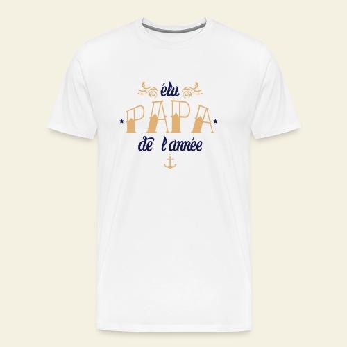 Elu Papa de l'Année - T-shirt Premium Homme