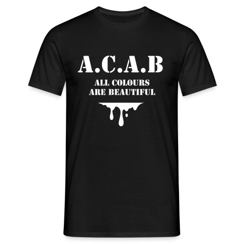 A.C.A.B - All colours are beautiful - Männer T-Shirt
