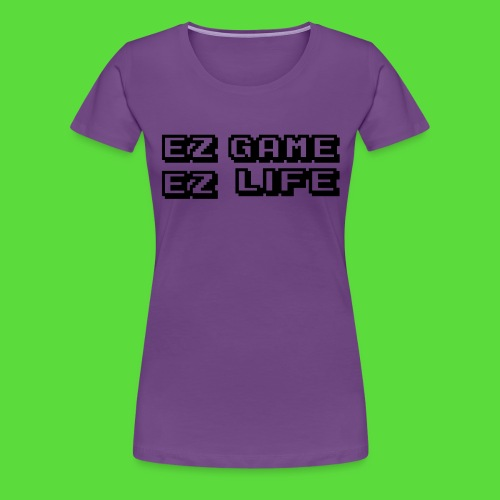 EZ Game. Womens Preimuim Tee - Women's Premium T-Shirt