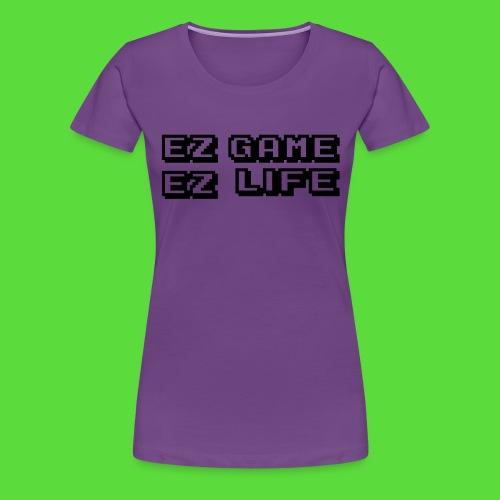 EZ Game. Womens Preimuim Tee - Women's Premium T-Shirt