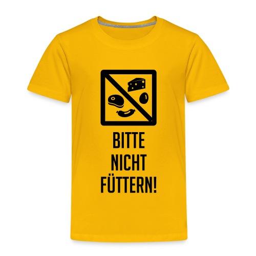 Bitte nicht füttern! - Kinder Premium T-Shirt