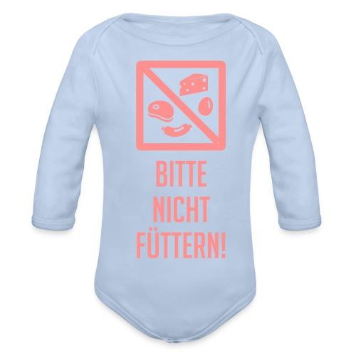 Baby Body Bitte nicht füttern! - Baby Bio-Langarm-Body