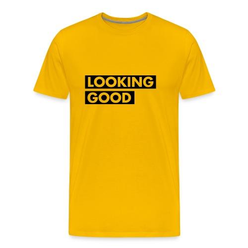Looking Good - Männer Premium T-Shirt