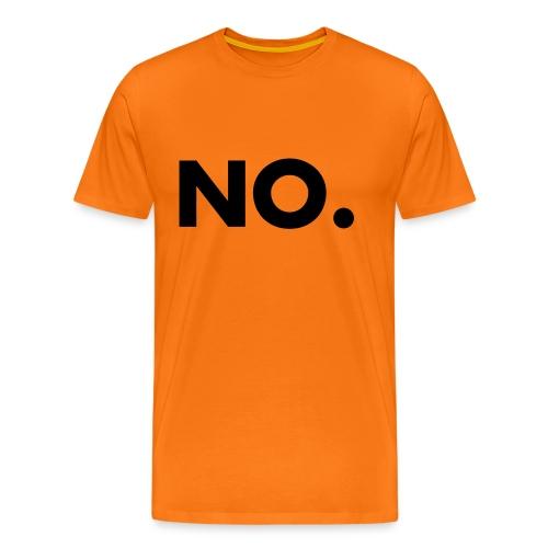 NO. For NO-People - Männer Premium T-Shirt