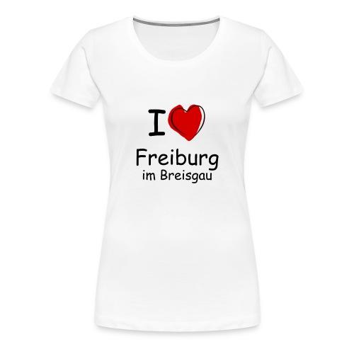Damen Premium T-Shirt I Love Freiburg - Frauen Premium T-Shirt