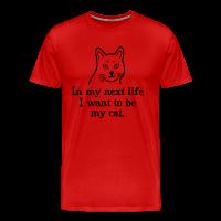 Want to be my cat Männer T-Shirt