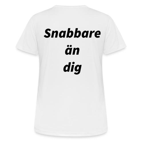 Snabbare än dig - Andningsaktiv T-shirt dam