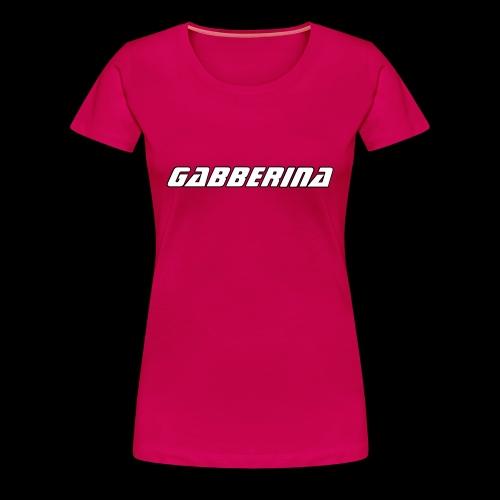 t shirt gabberina rose femme - T-shirt Premium Femme