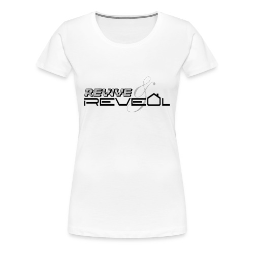 Rivive and Reveal - Women's Premium T-Shirt