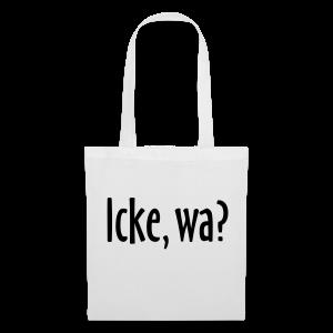 Icke, wa?