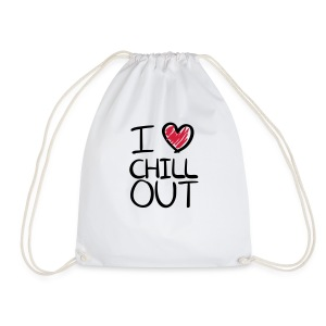 i love chill out - Turnbeutel