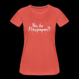 Flitzpiepen Berlin S-3XL T-Shirt - Frauen Premium T-Shirt