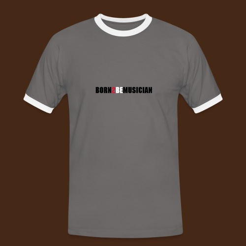 born 2 be musician_male - Männer Kontrast-T-Shirt