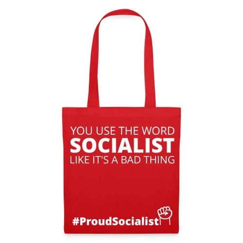 #ProudSocialist Tote Bag - Tote Bag