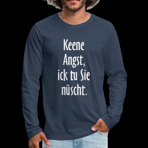 Ick tu sie nüscht Berlinspruch Langarmshirt - Männer Premium Langarmshirt