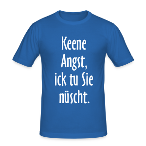 Ick tu sie nüscht Berlinspruch Slim Fit T-Shirt - Männer Slim Fit T-Shirt