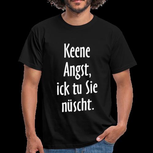 Ick tu sie nüscht Berlinspruch T-Shirt - Männer T-Shirt