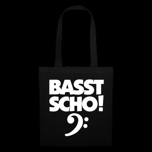 Basst Scho Bass Tasche - Stoffbeutel