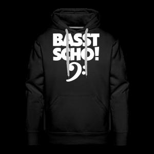 Basst Scho Bass Hoodie - Männer Premium Hoodie