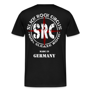 Slick Rock Circus - Sleaze Rock Made In Germany - Männer Premium T-Shirt
