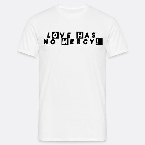 UCP Berlin Shirt Love has no Mercy! - Men's T-Shirt